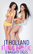 Fun & Erotic - 8 Naughty Tales by JT Holland
