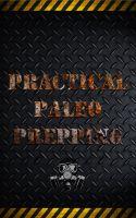 Karma Senge - Practical Paleo Prepping