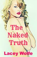Lacey Wolfe - The Naked Truth