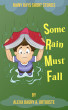 Some Rain Must Fall by Alexa Dagny A. Ortuoste