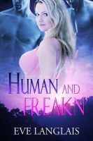 Eve Langlais - Human and Freakn' (MFM)