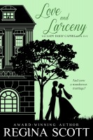 Regina Scott - Love and Larceny