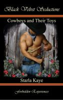 Starla Kaye - Cowboys and Their Toys