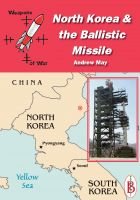 Andrew May - North Korea and the Ballistic Missile