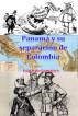 Panamá y su separación de Colombia by Eduardo Lemaitre