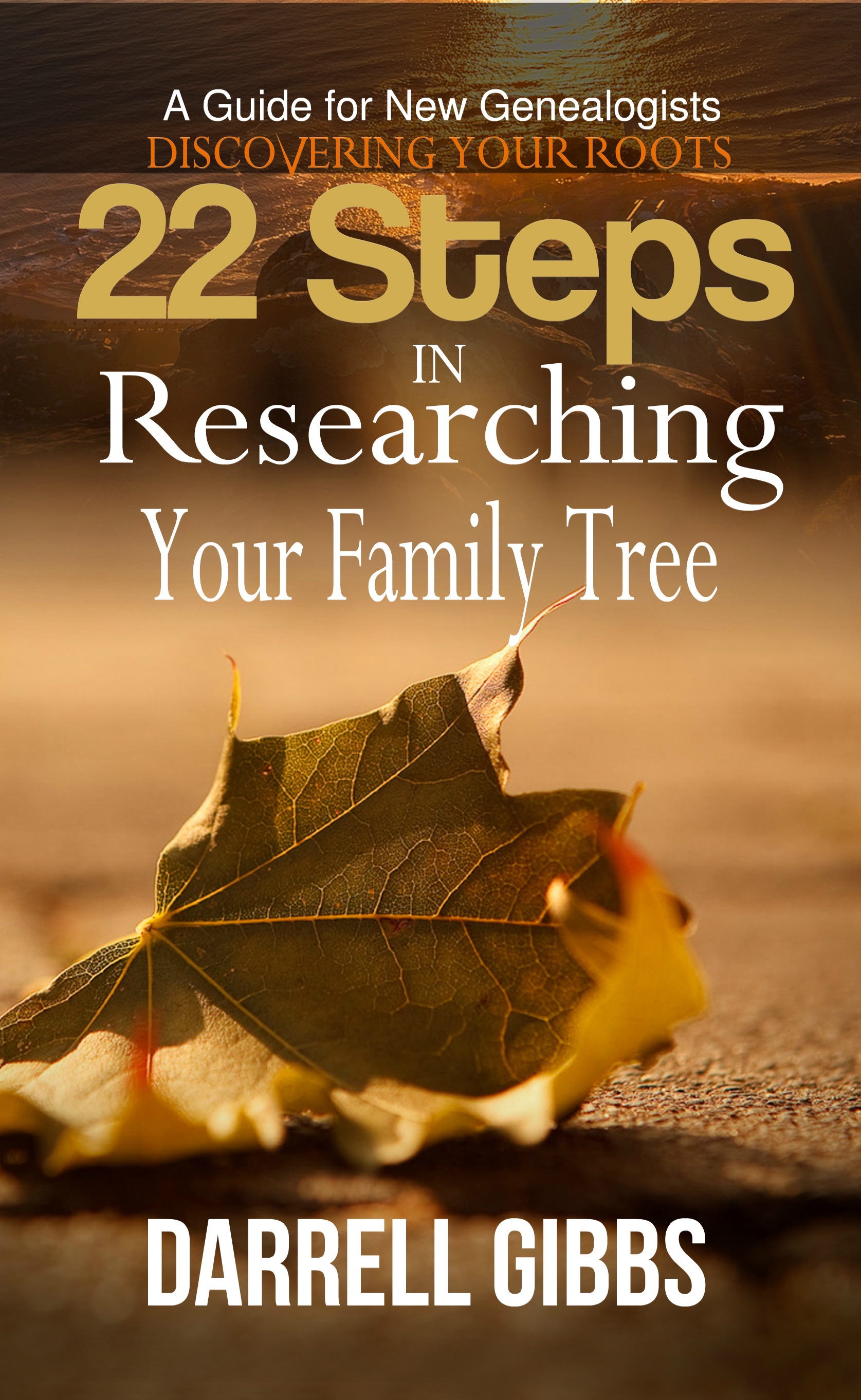 Smashwords – 22 Steps in Researching Your Family Tree – a book by ...