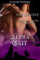 Sam Crescent - Alpha Bait