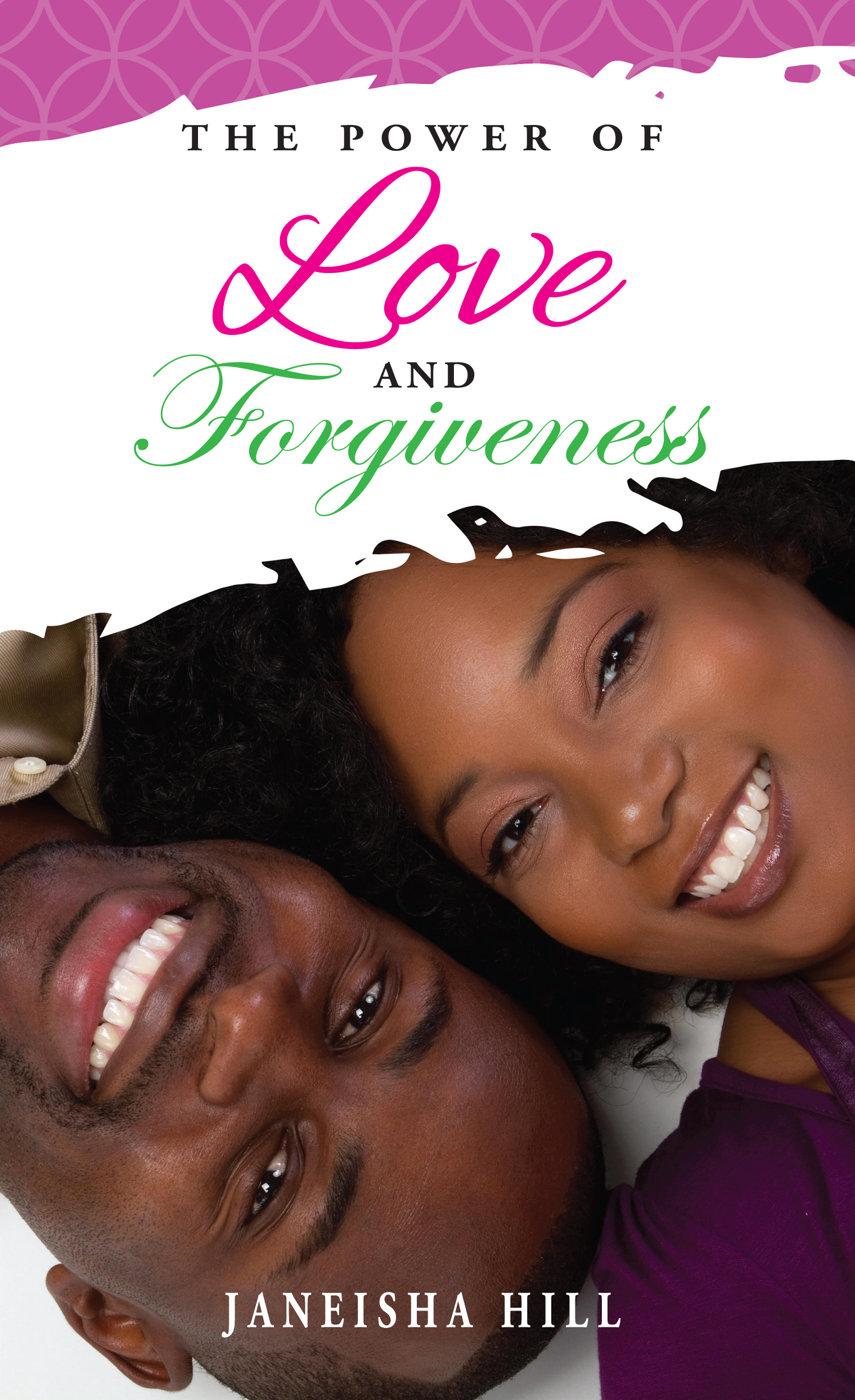 The Power of Love and Forgiveness, an Ebook by JanJP