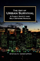 Stefan Verstappen - The Art of Urban Survival - A family safety and self defense manual