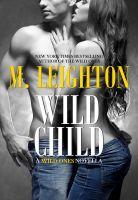M. Leighton - Wild Child