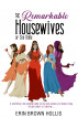 The Remarkable Housewives of the Bible by Erin Brown Hollis