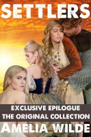 Amelia Wilde - Settlers: The Original Collection (An Erotic Fantasy Romance)