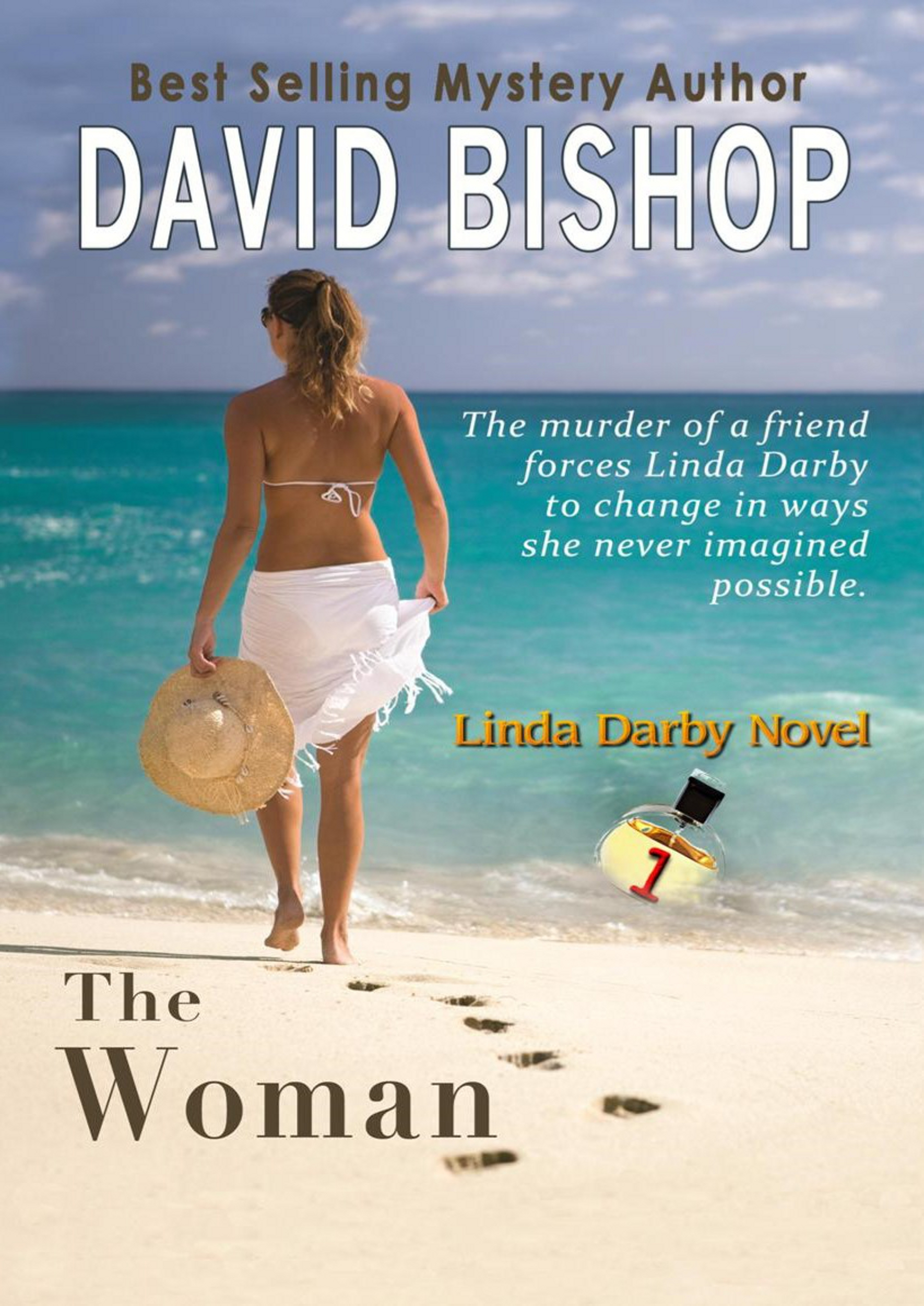 The Woman (Linda Darby mystery Book 1) (sst-cclvii)