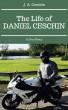 The Life of Daniel Ceschin by J.A. Ceschin