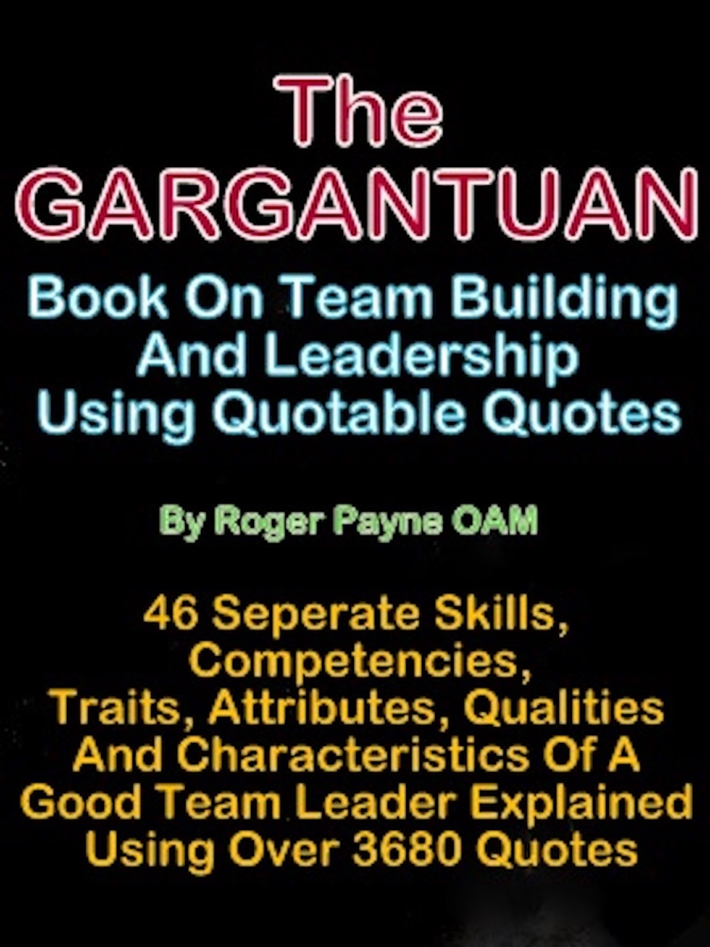 Team Building Quotes Smashwords  The 'gargantuan' Book On Team Building And Leadership