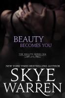 Skye Warren - Beauty Becomes You