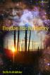 Freedom Has No History by Sha'Ra On WindWalker
