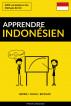 Apprendre l'indonésien - Rapide / Facile / Efficace: 2000 vocabulaires clés by Pinhok Languages