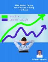Hemant Kanade - HNK Market Timing For Profitable Trading For KOSPI