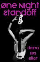 Diana Iles Elliot - One Night Standoff