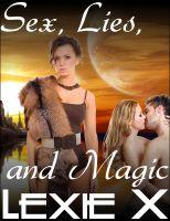 Lexie X - Sex, Lies, and Magic