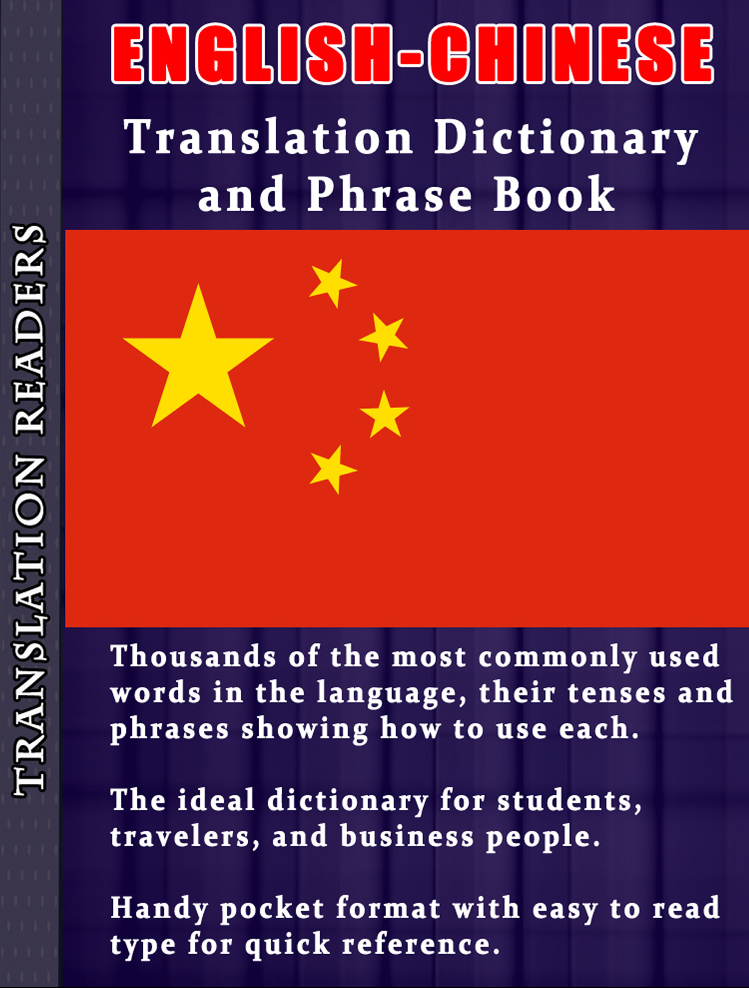 English - Chinese Translation Dictionary and Phrase Book: Complete with  Tenses and Sample Sentences, an Ebook by booksforenjoyment