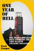 One Year Of Hell: The Heart-Breaking True Story Of The 1880 Seaham Colliery Disaster by Fred Cooper