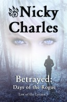 Nicky Charles - Betrayed:  Days of the Rogue