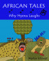 African Tales:  Why Hyena laughs by Marlize Schmidt