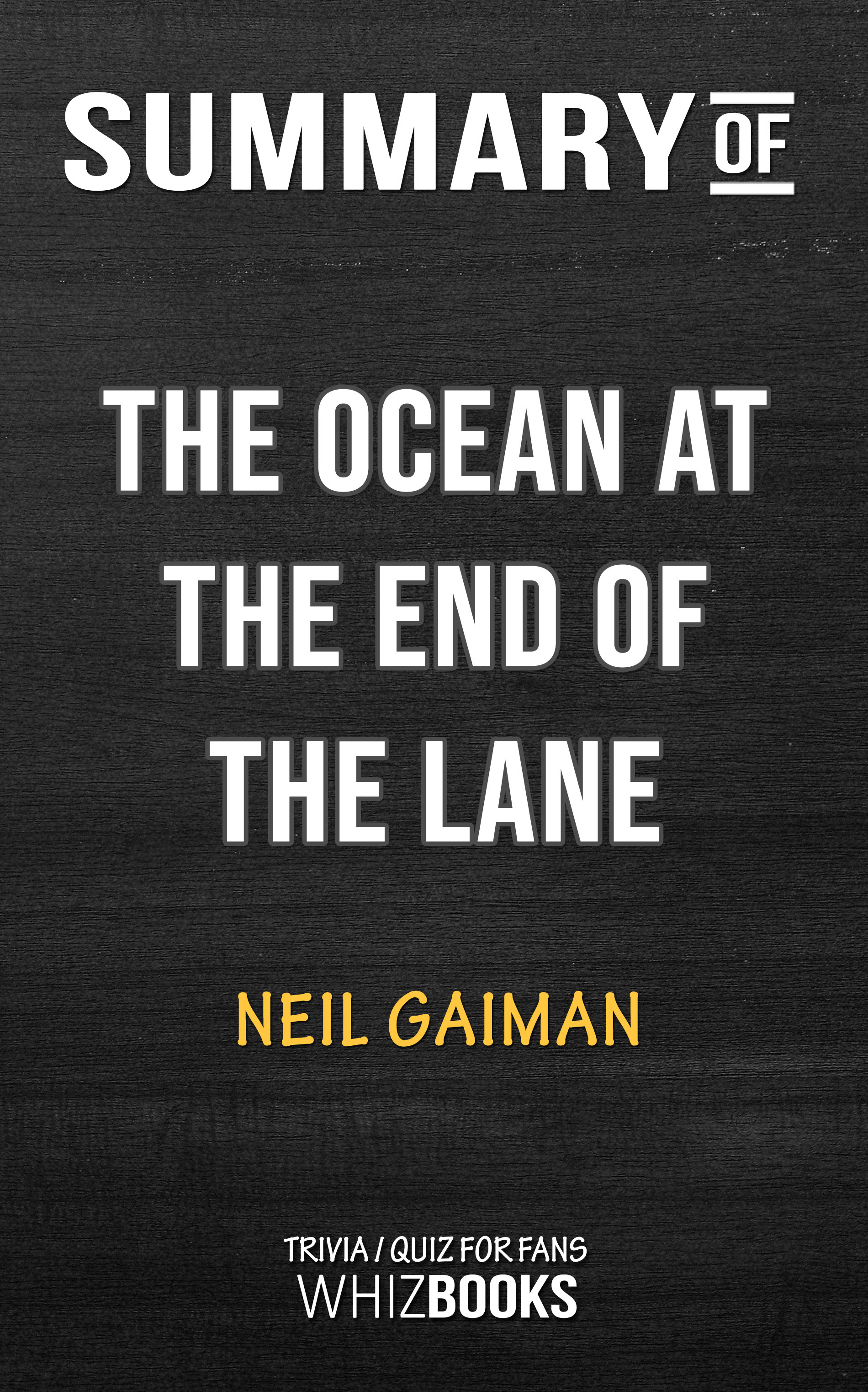 The Ocean at the End of the Lane Summary & Study Guide Description