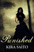 Kira Saito - Punished Arelia LaRue Book #2