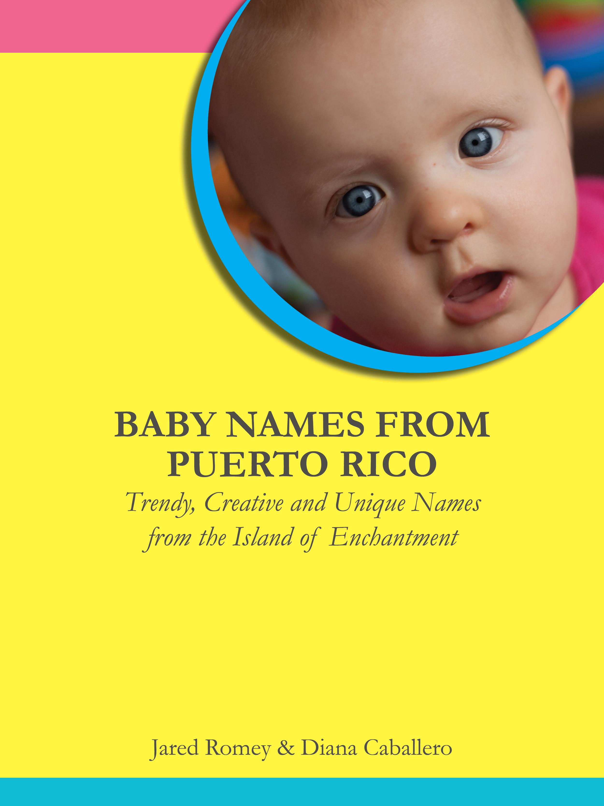 Italian Boy Name: Baby Names From Puerto Rico: Trendy, Creative
