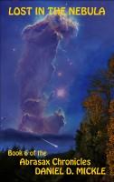 Daniel D. Mickle - Lost In The Nebula