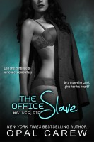 Opal Carew - The Office Slave #6: Yes, Sir