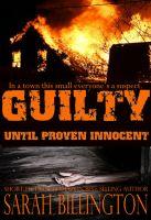 Sarah Billington - Guilty Until Proven Innocent