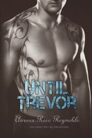 Aurora Rose Reynolds - Until Trevor