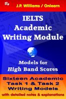 J.P. Williams - IELTS Academic Writing Module: Models for High Band Scores