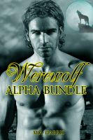 Mia Harris - Werewolf Alpha Bundle (7 BBW Paranormal Erotic Stories)