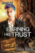 Earning His Trust, Miracle Book 8 by Shea Balik