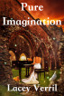 Pure Imagination by Lacey Verrill
