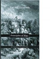 Carl von Clausewitz - Principles of War