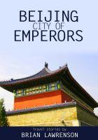 Brian Lawrenson - Beijing City of Emperors
