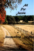 All For Jessie by Jacqueline Jordan