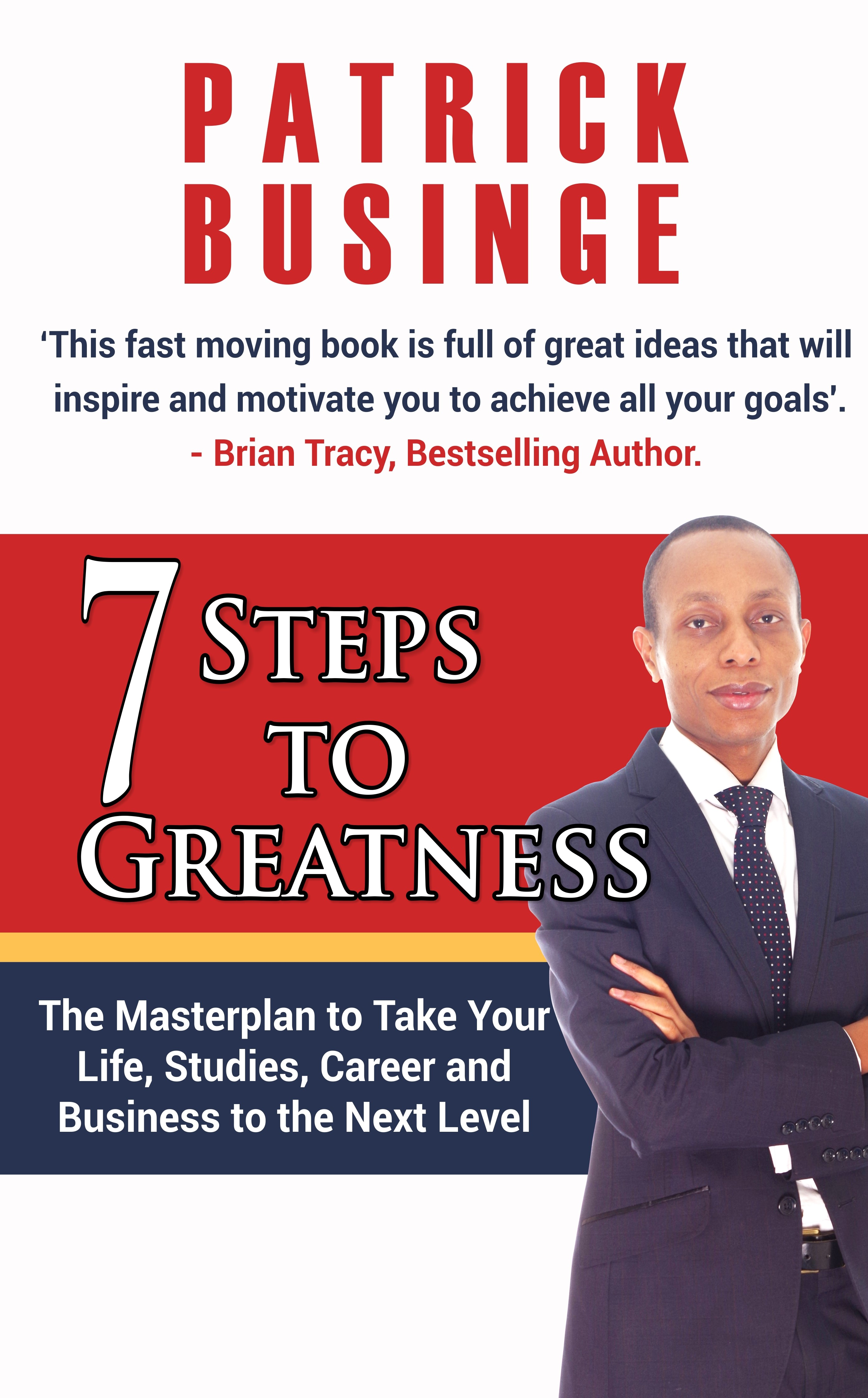 Steps for greatness
