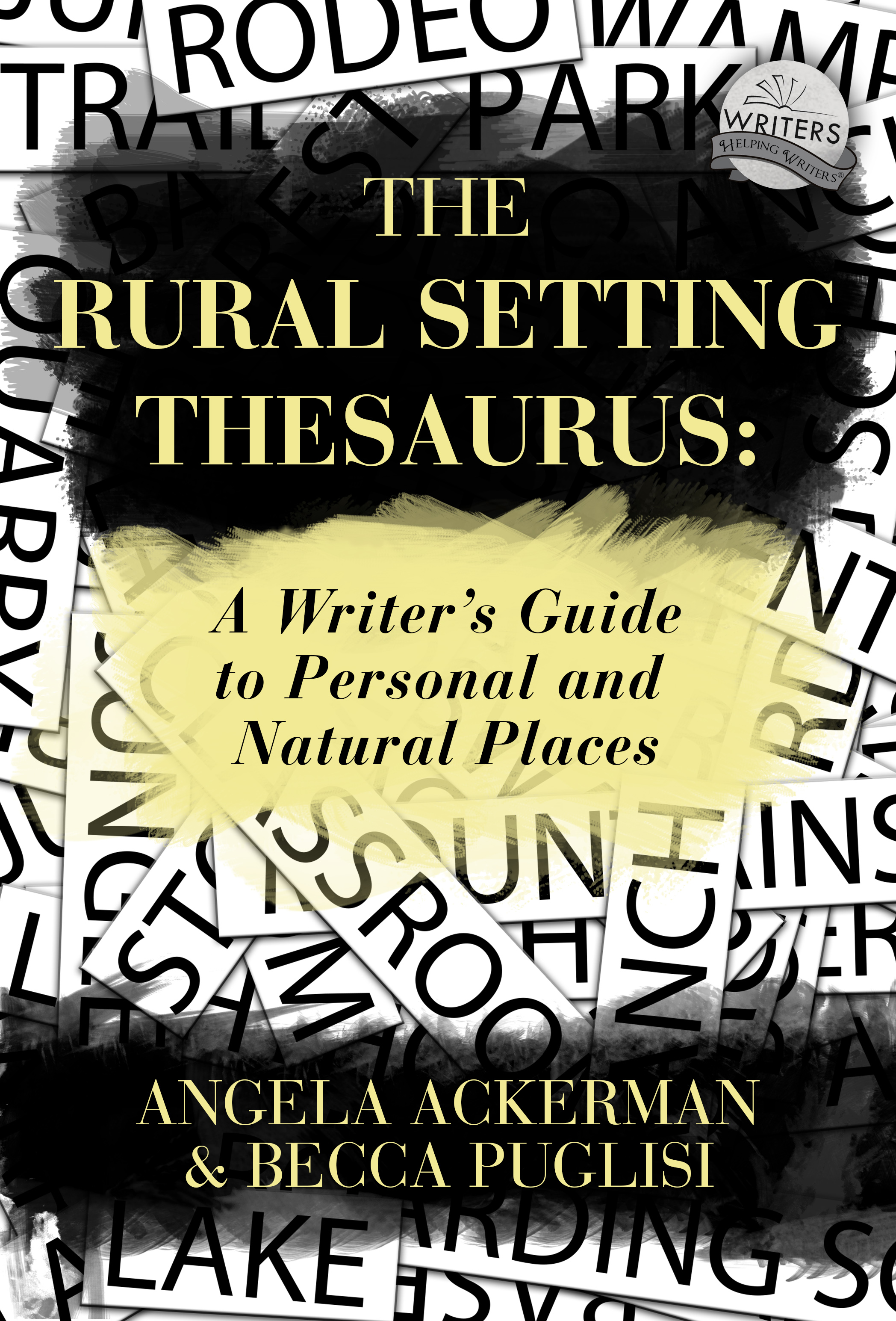 The Rural Setting Thesaurus: A Writer's Guide ...