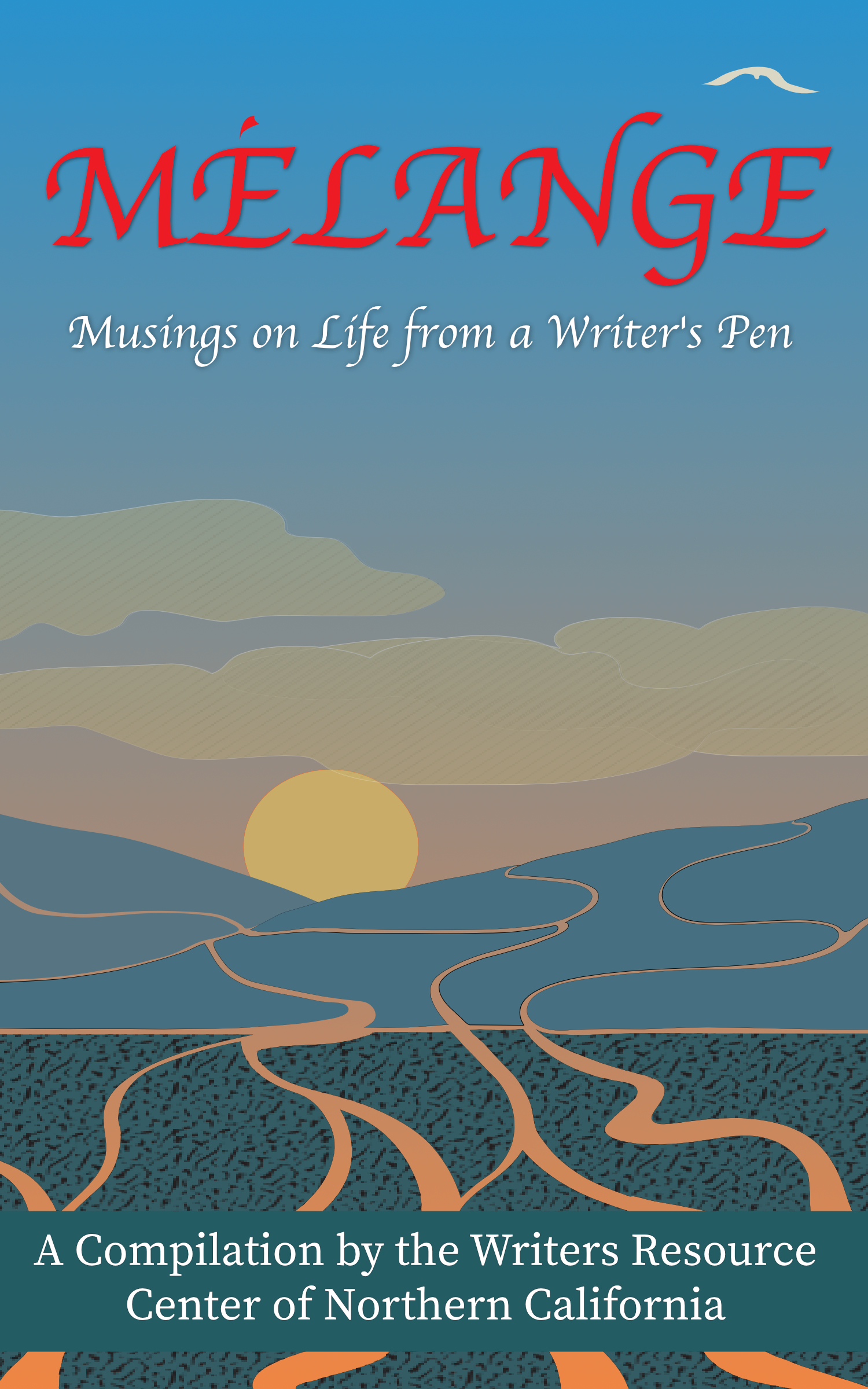 Melange Musings On Life From A Writers Pen