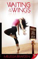 Melissa Brayden - Waiting in the Wings