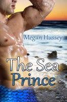 Megan Hussey - The Sea Prince