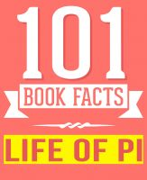 G Whiz - Life of Pi by Yann Martel - 101 Amazingly True Facts You Didn't Know