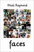 Faces by Khali Raymond